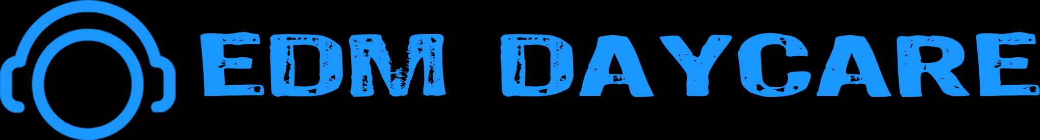 EDM Daycare | Best EDM Blog | EDM Blog for Music Festivals, Electronic Dance Music, & it's Incredible Culture!